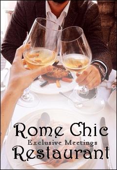 Rome Chic Restaurant - Perfetto per Incontri Esclusivi